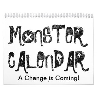 Calendario del monstruo.  ¡Un cambio está