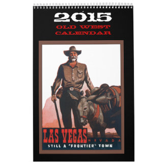 Calendario del oeste viejo 2015