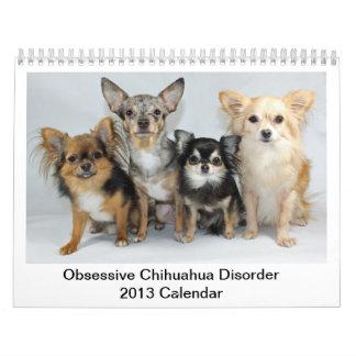Calendario obsesivo del desorden de la chihuahua