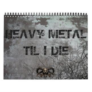 Calendario oscuro, de metales pesados