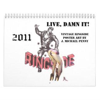 Calendario retro del Ringside 2011: ¡Vivo, maldito