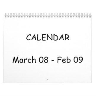 CALENDARMarch 08 - Feb 09 Calendar