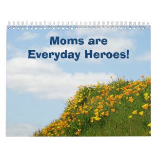 Calendars Moms are Everyday Heroes! Floral Flowers
