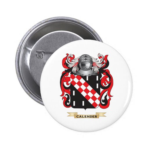 Calender Coat of Arms (Family Crest) Pinback Button