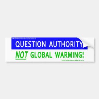 Calentamiento del planeta de la autoridad de la pr pegatina para auto