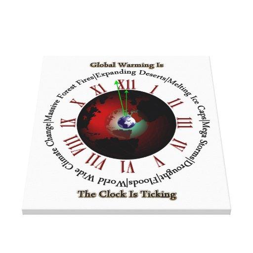 Calentamiento del planeta - el tiempo está funcion lienzo envuelto para galerías