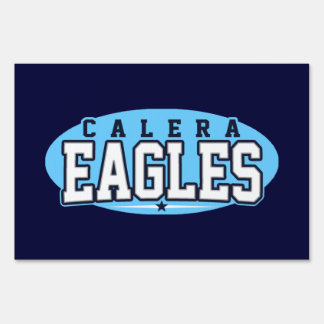 Calera High School; Eagles Yard Signs