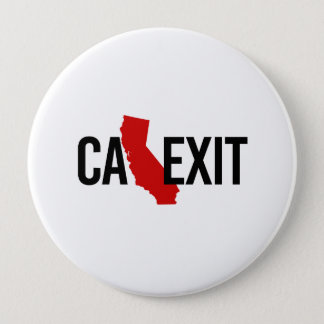 Calexit - California Exit - red - -  Pinback Button