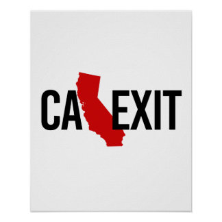 Calexit - California Exit - red - -  Poster