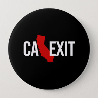 Calexit - California Exit - red white - -  Pinback Button