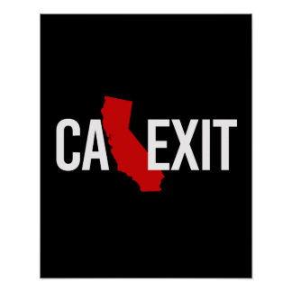 Calexit - California Exit - red white - -  Poster