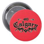 Calgary 403 pinback buttons