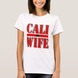 Cali Wife Apperal T-Shirt