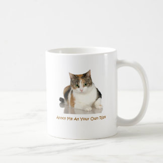 Calico Cat: Annoy Me At Your Own Risk Classic White Coffee Mug