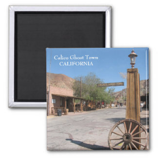 Calico Ghost Town Magnet! 2 Inch Square Magnet