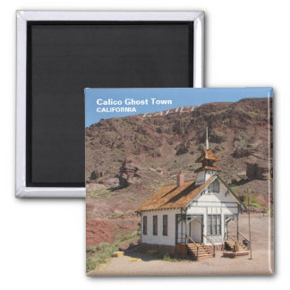 Calico Ghost Town Magnet! Magnet