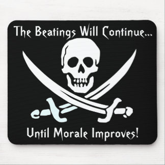 Calico Jack Jolly Roger, The Beatings Will Cont... Mouse Pad