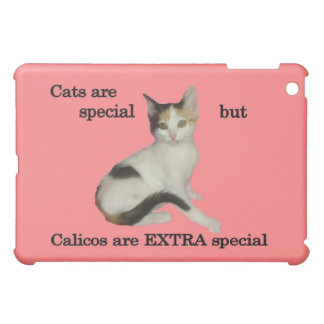 Calicos Are EXTRA Special iPad Mini Covers