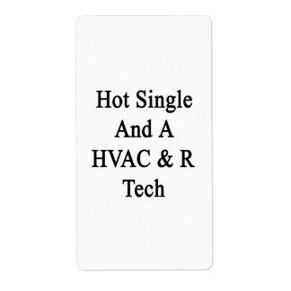 Caliente escoja y una tecnología de la HVAC R Etiqueta De Envío