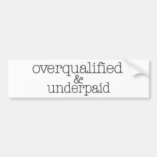 Calificado demasiado y pagado mal etiqueta de parachoque