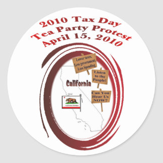 California 2010 Tax Day Tea Party Protest Classic Round Sticker
