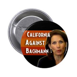 California Against Bachmann Pinback Button