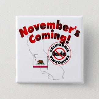 California Anti ObamaCare – November's Coming! Button