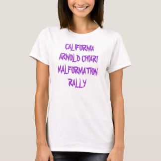 CALIFORNIA ARNOLD CHIARI T-Shirt