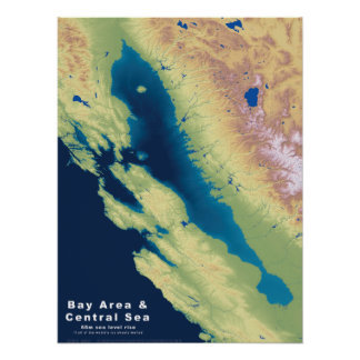 California Bay Area Central Sea--Sea Rise Map Poster