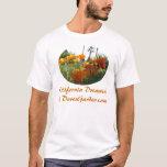 California Dreamin'@ DavesGarden.com T-Shirt