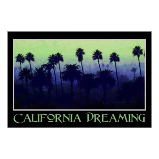 California Dreaming 36 x 24 Poster