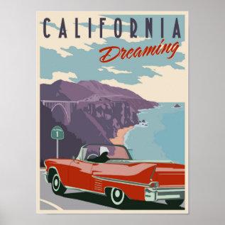 California Dreaming Poster at Zazzle