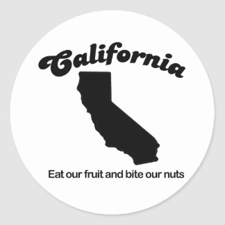 California - Eat our fruit and bite our nuts Classic Round Sticker