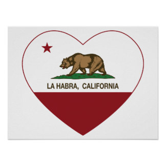 california flag la habra heart poster