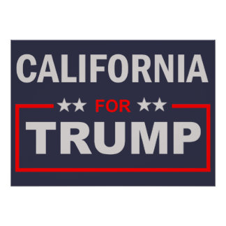 California for Trump Poster