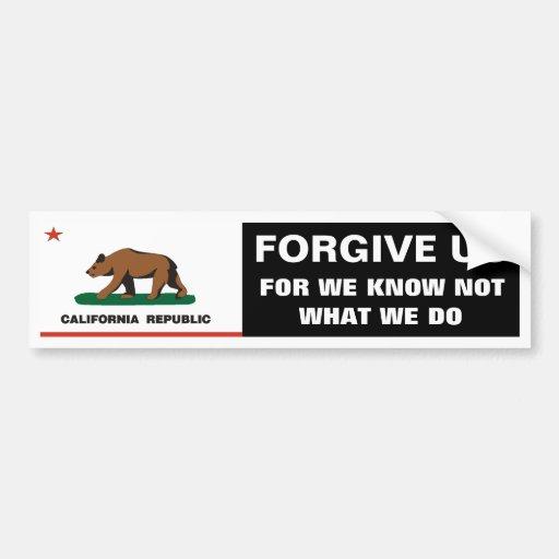 California: Forgive Us Bumper Stickers