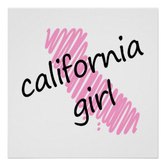California Girl with Scribbled California Map Poster