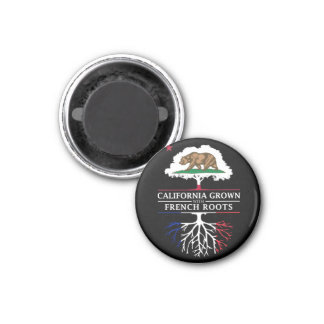 California Grown with French Roots Magnet