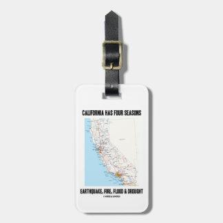 California Has Four Seasons Earthquake Fire Flood Bag Tag