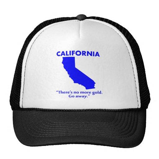 California - hay no más de oro. Salga Gorras De Camionero