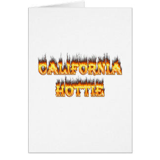 California Hottie fire and flames Card