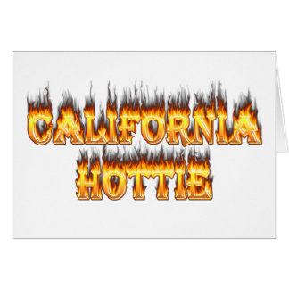 California Hottie fire and flames Greeting Card