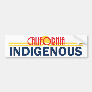 California INDIGENOUS Bumper Sticker