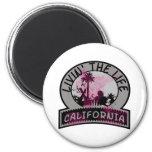 California Life 2 Inch Round Magnet