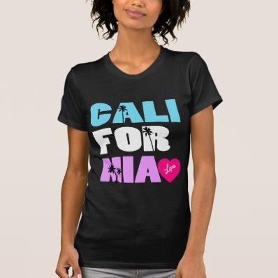 """California Love"" Shirt"