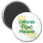 California Plant Manager 2 Inch Round Magnet