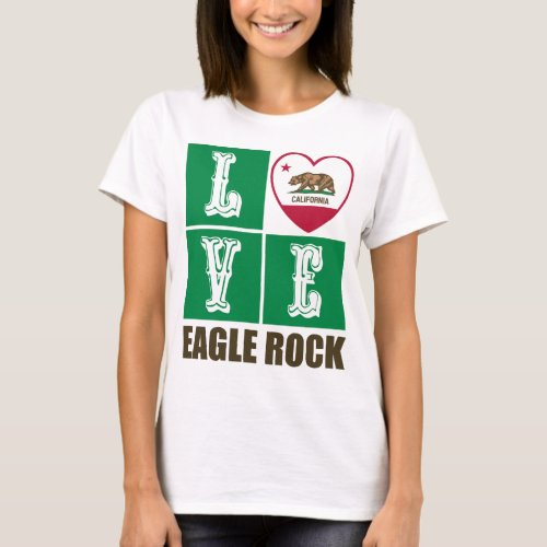 California Republic State Flag Heart Love Eagle Rock T-Shirt