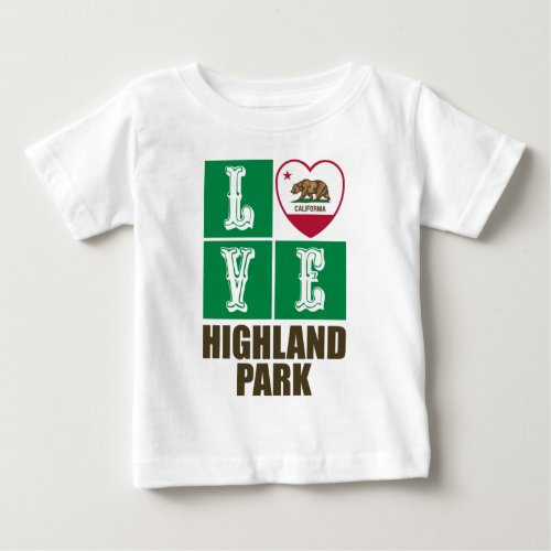 California Republic State Flag Heart Love Highland Park Baby T-Shirt