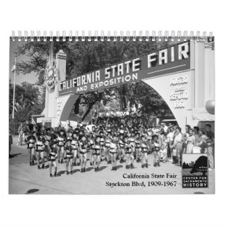 California State Fair - Stockton Blvd, 1909-1967 Calendar