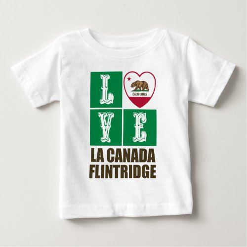California State Flag Heart Love La Canada Flintridge Baby T-Shirt